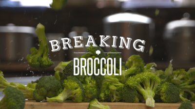 Breaking Broccoli