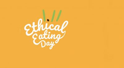 Ethical Eating Day 2017