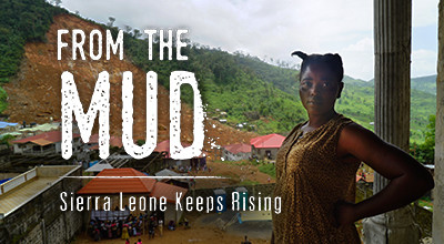 From the Mud: Sierra Leone Keeps Rising