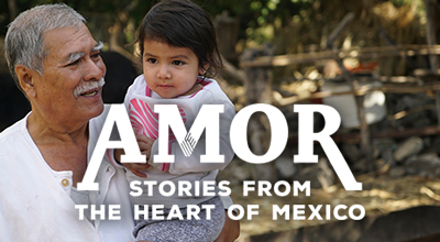 Amor: Stories from the Heart of Mexico