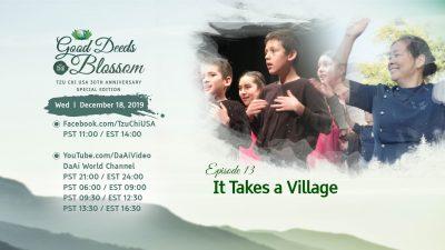 Episode 13 – It Takes a Village